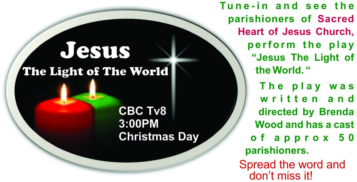 Sacred Heart Play on CBC TV-8 - 3:00p.m. Christmas Day
