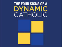 Signs of a Dynamic Catholic Reflection